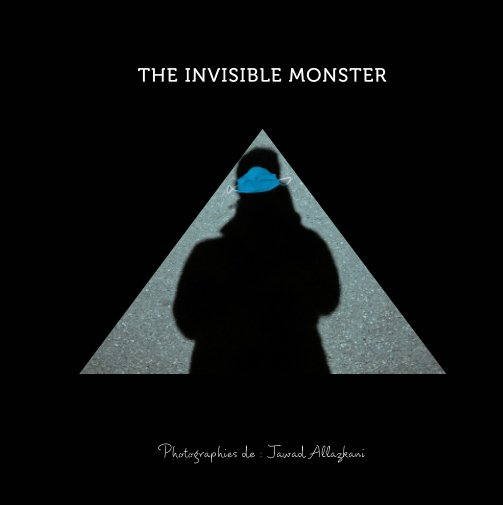 View The invisible monster by Jawad Allazkani