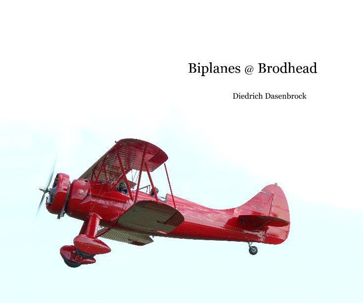 View Biplanes @ Brodhead by Diedrich Dasenbrock