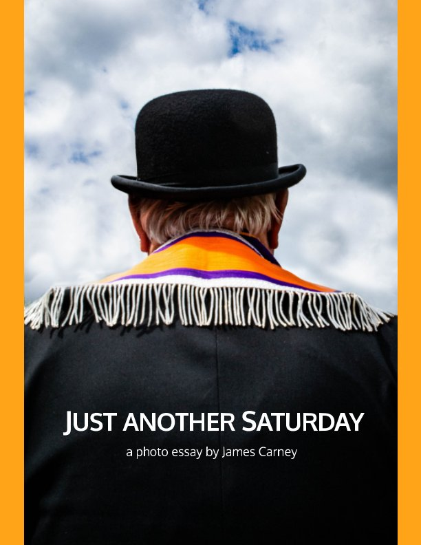 Ver Just Another Saturday por James Carney