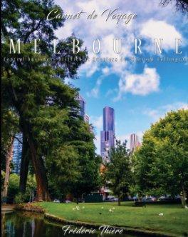 CarnetsDeVoyage_Melbourne_1 book cover