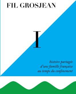 Fil Grosjean Tome 1 book cover