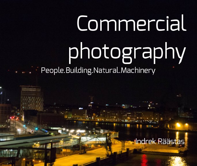 View Commercial photography by Indrek Raastas