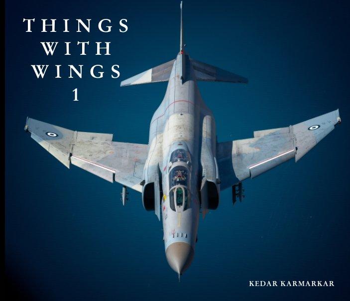 Ver Things with Wings 1 por KEDAR KARMARKAR