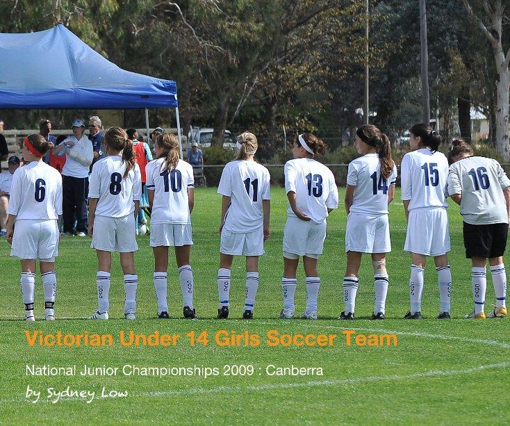 View Victorian Under 14 Girls Soccer Team by Sydney Low