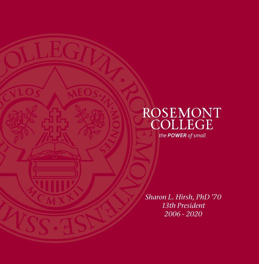 Ver Sharon Latchaw Hirsh Presidency por Rosemont College