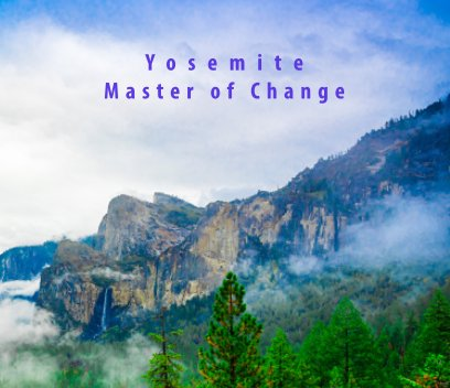 Yosemite Master of Change book cover