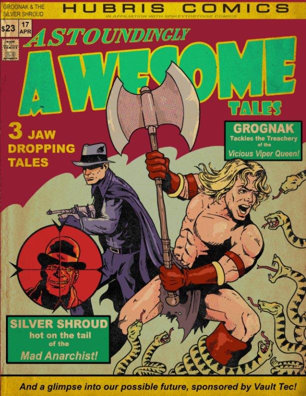 Astoundingly Awesome Tales nach Ian Wilkins, Beatrice Szabo anzeigen