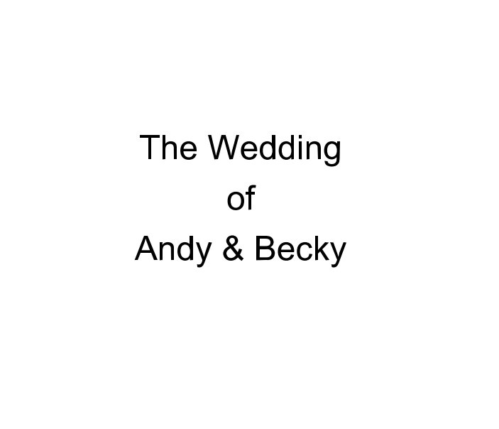 View The Wedding of Andy and Becky by Ian Wood