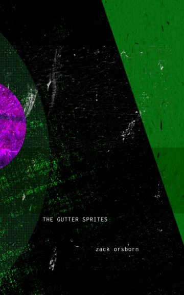 View The Gutter Sprites by Zack Orsborn