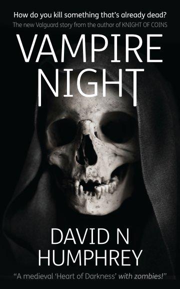 View Vampire Night by David N Humphrey