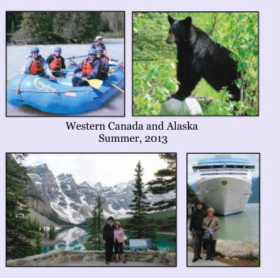 Western Canada and Alaska Summer, 2013 book cover