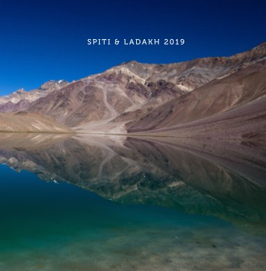 Journey To Himalayas: Spiti and Ladakh 2019 book cover