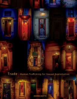 Trade - Human Trafficking for Sexual Exploitation book cover