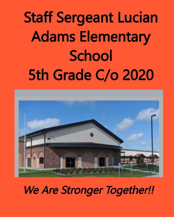 Dear 5th Grade Class of 2020 nach Rochelle E. Bridges anzeigen