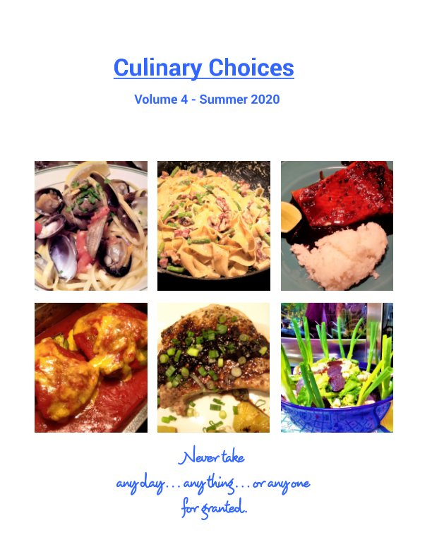 View CULINARY CHOICES - Volume 4 (Summer 2020) by Sharye Grella
