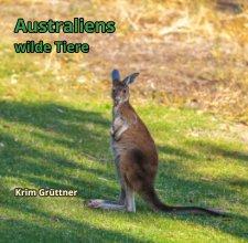 Australiens wilde Tiere book cover