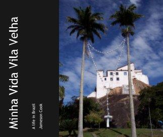 Minha Vida Vila Velha book cover
