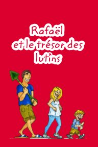 Rafaël et le trésor des lutins book cover