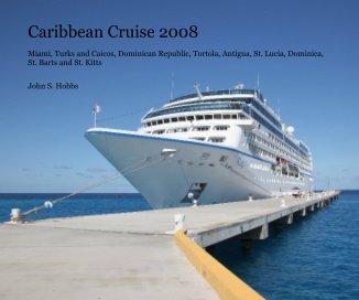 Caribbean Cruise 2008 book cover