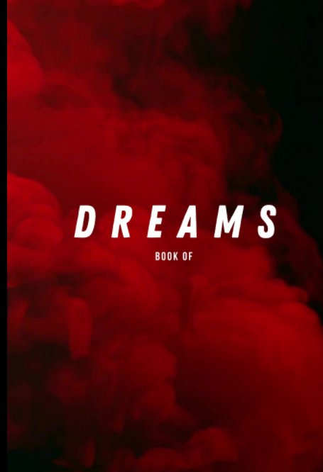 View Book of Dreams by Trae Wilkerson