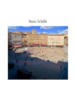 Siena la bella book cover