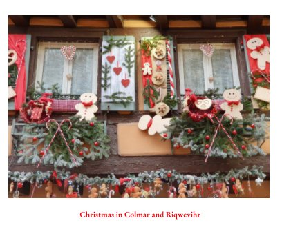 Christmas in Colmar and Riqwevihr book cover