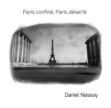 """Paris confiné, Paris déserté""  18x18cm book cover"