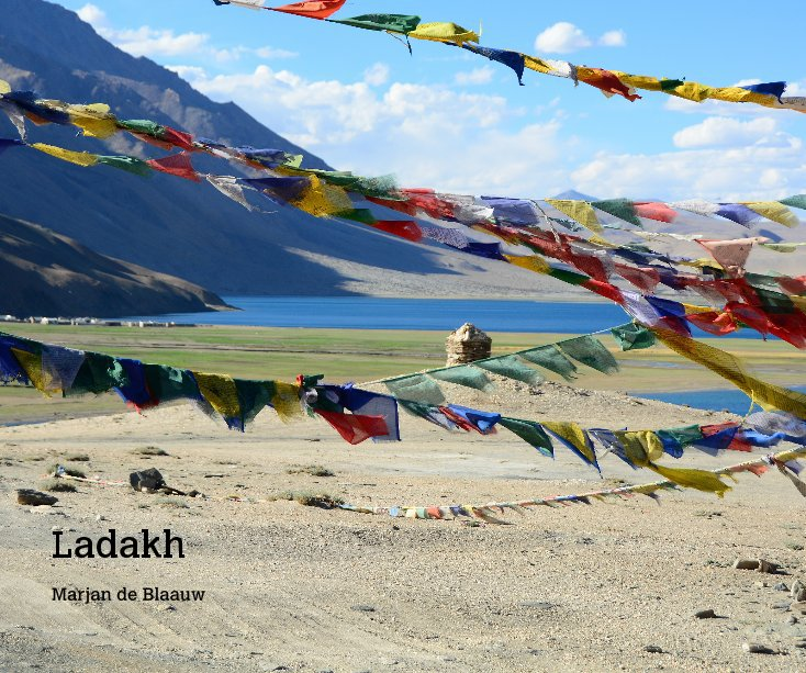 Visualizza Ladakh di Marjan de Blaauw