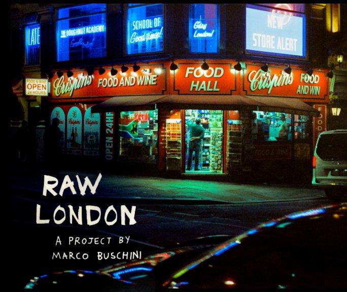 View Raw London by Marco Buschini