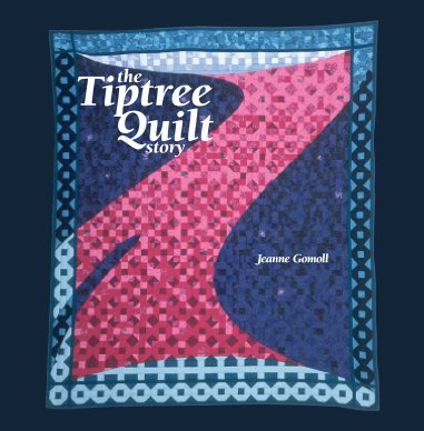 The Tiptree Quilt Story book cover