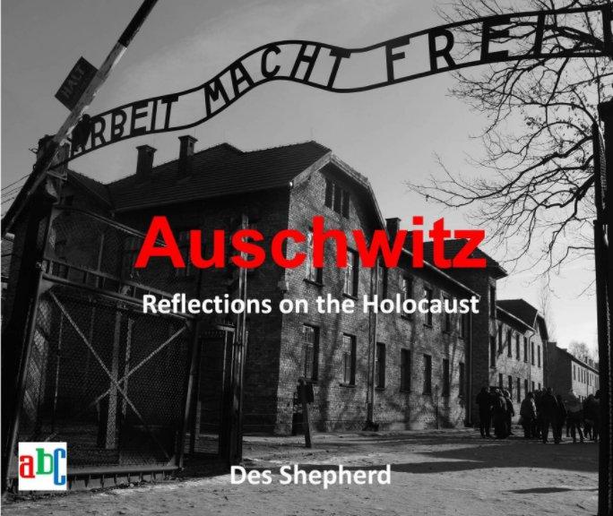 View Auschwitz by Des Shepherd