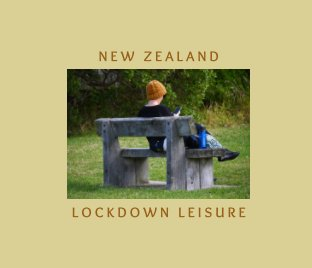 New Zealand Lockdown Leisure book cover
