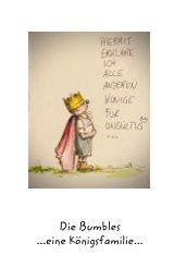 Die Bumbles ... Sprüche einer Königsfamilie ... book cover