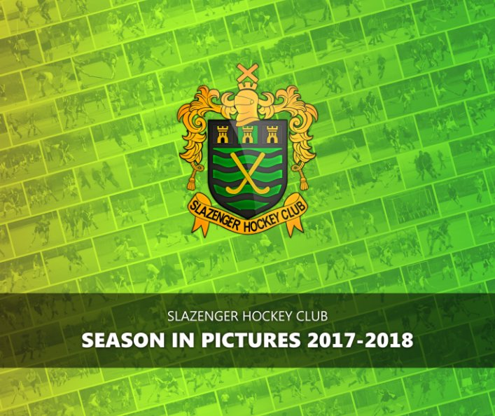 View Slazenger HC - Season In Pictures 2017-18 by Ian Hedges