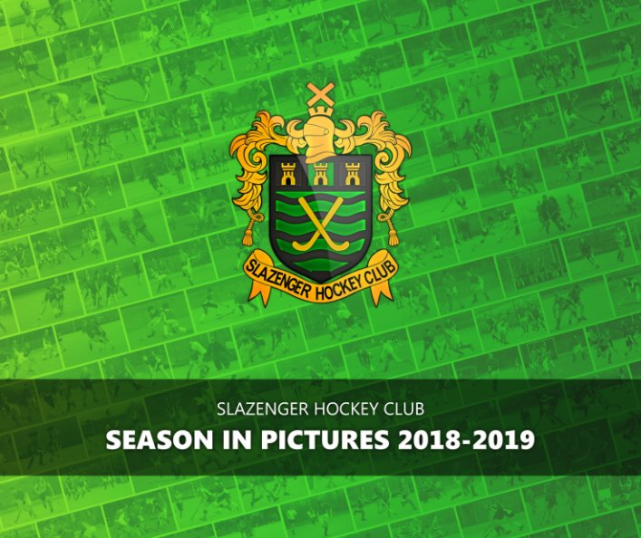View Slazenger HC - Season In Pictures 2018-19 by Ian Hedges