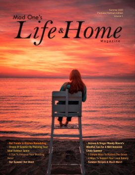 Mad One's Life and Home Magazine Summer 2020 Premium Edition book cover