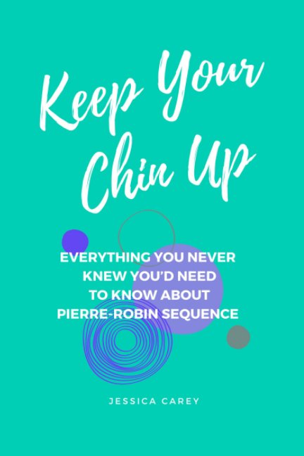 View Keep Your Chin Up by Jessica Carey