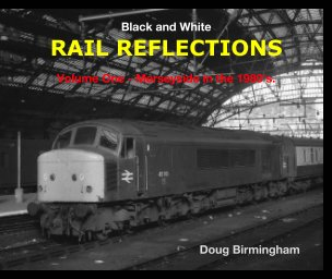 Black and White RAIL REFLECTIONS book cover