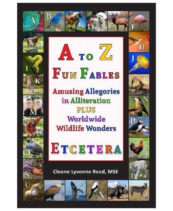 View A to Z Fun Fables ETCETERA by Cleone Lyvonne Reed