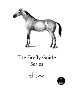 The Firefly Guide Series - Horse book cover