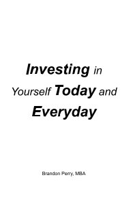Investing in Yourself Today and Everyday book cover