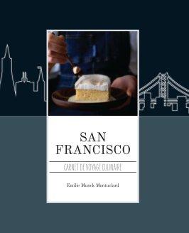 SAN FRANCISCO - Carnet de voyage culinaire book cover