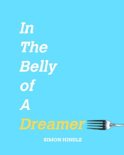 In The Belly Of A Dreamer book cover