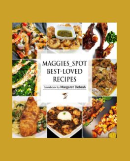 Maggies_Spot Best-Loved Recipes book cover