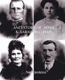 Ancestors of Noah and Sarah Williams book cover