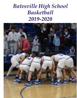 Batesville High School Basketball 2019-20 book cover