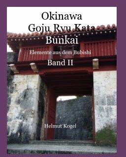 Okinawa Goju Ryu Kata, Band 2 book cover
