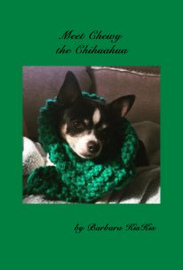 Meet Chewy the Chihuahua book cover