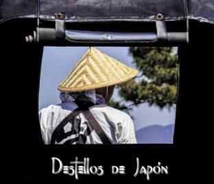Destellos de Japón book cover