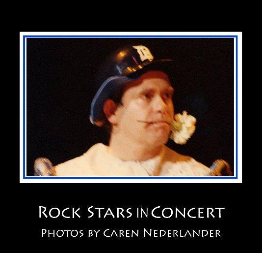 View Rock Stars in Concert by Caren Nederlander